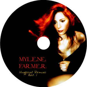 Mylène Farmer - Unofficial Remixes Part. 1 (CD)