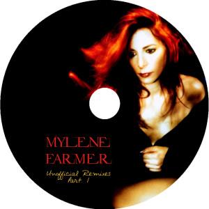 Mylène Farmer - Unofficial Remixes Part. 1 (CD)