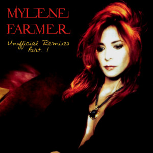 Mylène Farmer - Unofficial Remixes Part. 1 (Front)