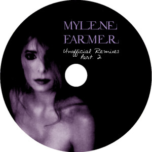 Mylène Farmer - Unofficial Remixes Part. 2 (CD)