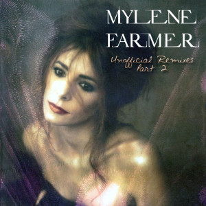 Mylène Farmer - Unofficial Remixes Part. 2 (Front)