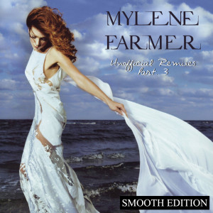 Mylène Farmer - Unofficial Remixes Part. 3 (Front)