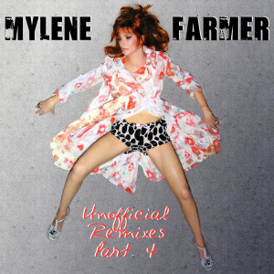 Mylène Farmer - Unofficial Remixes Part. 4 (Front)