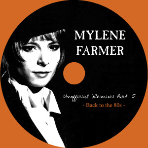 Mylène Farmer - Unofficial Remixes Part. 5 (CD)