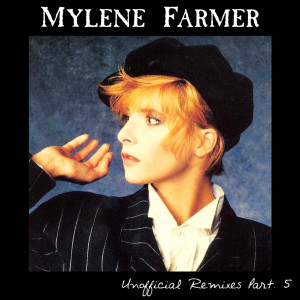 Mylène Farmer - Unofficial Remixes Part. 5 (Front)