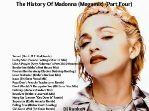 Dj Runken - The History Of Madonna (Megamix) (Part Four) (2013)