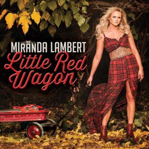 Miranda-Lambert-Little-Red-Wagon-2015
