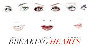lady-gaga-madonna-katy-perry-breaking-hearts-cover1