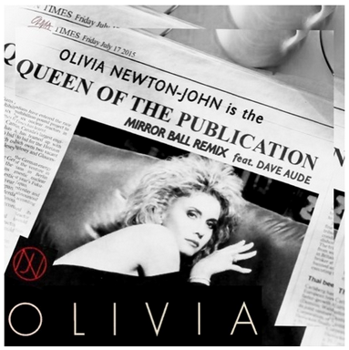 Olivia Newton - John - Queen Of The Publication (Mirror Ball Remix feat. Dave Aude