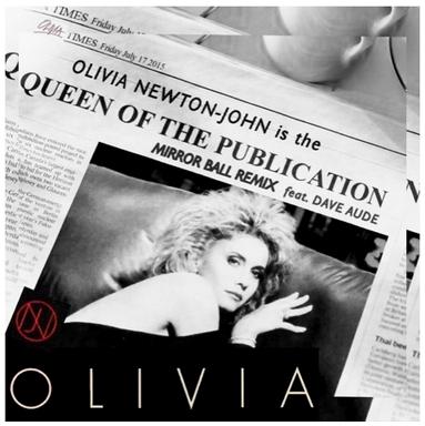 Olivia Newton - John - Queen Of The Publication (Mirror Ball Remix feat. Dave Aude