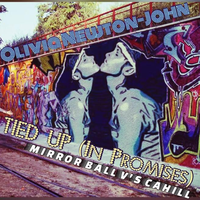 Olivia Newton John - Tied Up (In Promises) (Mirror Ball v's Cahill)