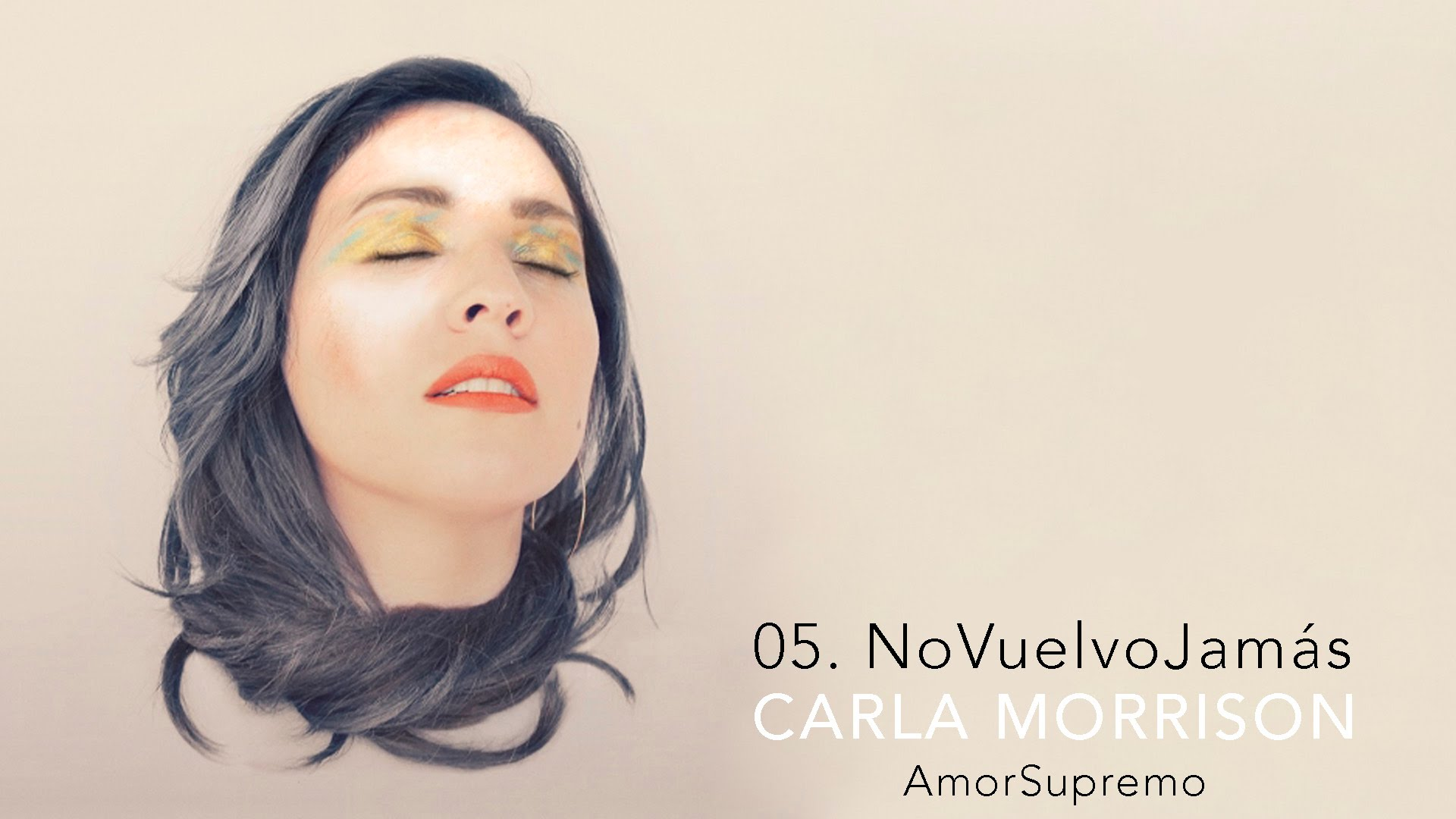 "Be Refreshed With CARLA MORRISON – New Video ""No Vuelvo Jamás"""