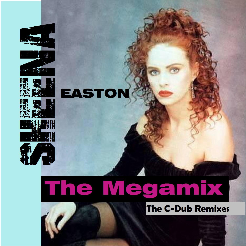 SHEENA EASTON – THE MEGAMIX (The C-Dub Remix Pack & Video)