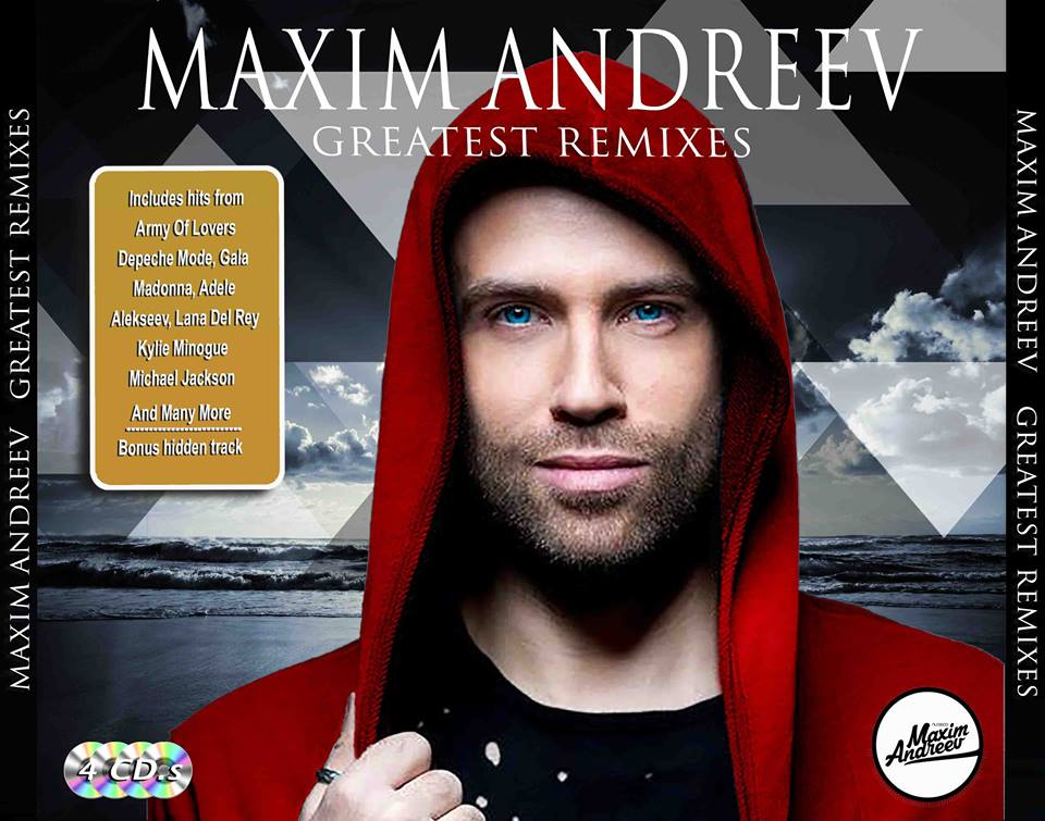 Exclusive MAXIM ANDREEV Greatest Remixes (4CD Collection)